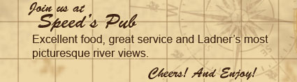 Join us at Speed's pub for excellent food, great service and Ladner's most picturesque river views.